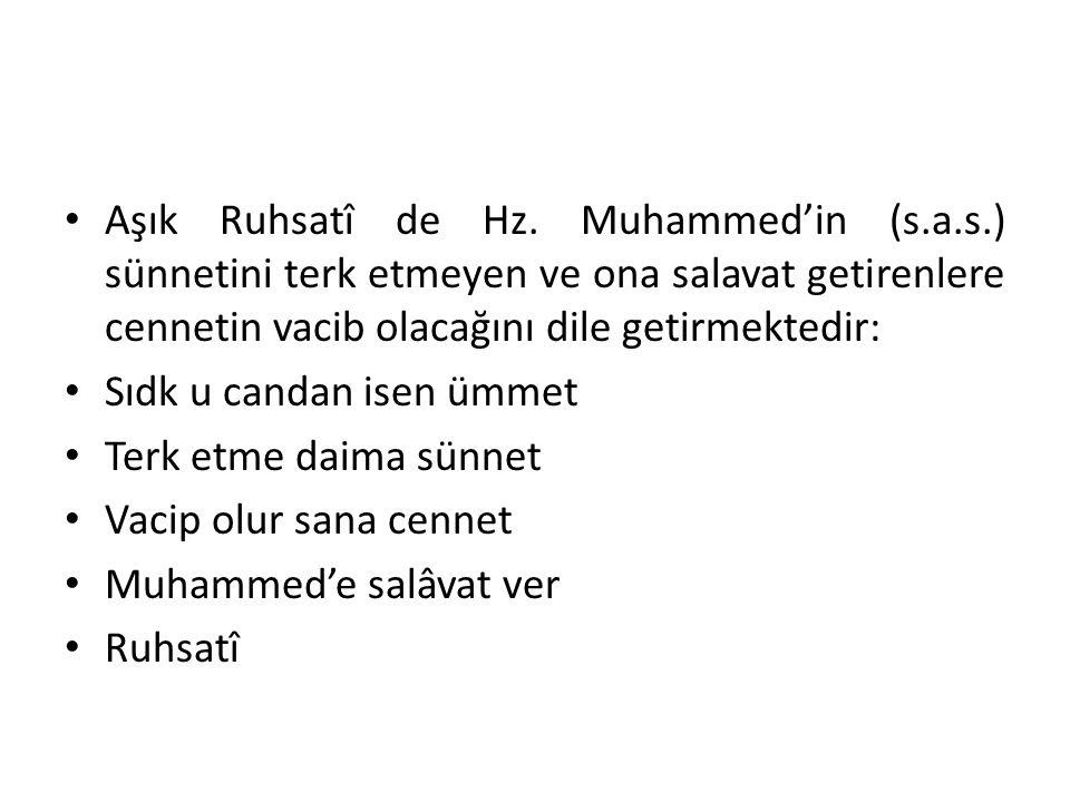 Aşık Ruhsatî de Hz. Muhammed'in (s. a. s