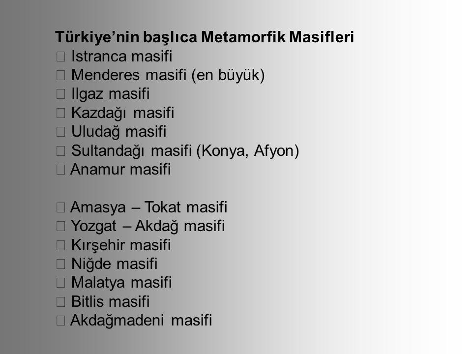 Türkiye'nin başlıca Metamorfik Masifleri