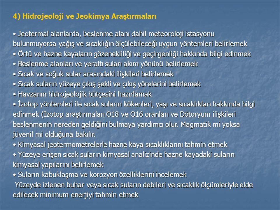 4) Hidrojeoloji ve Jeokimya Araştırmaları