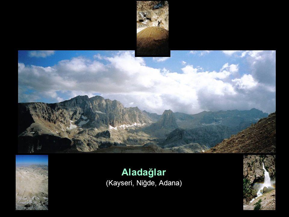 Aladağlar (Kayseri, Niğde, Adana)
