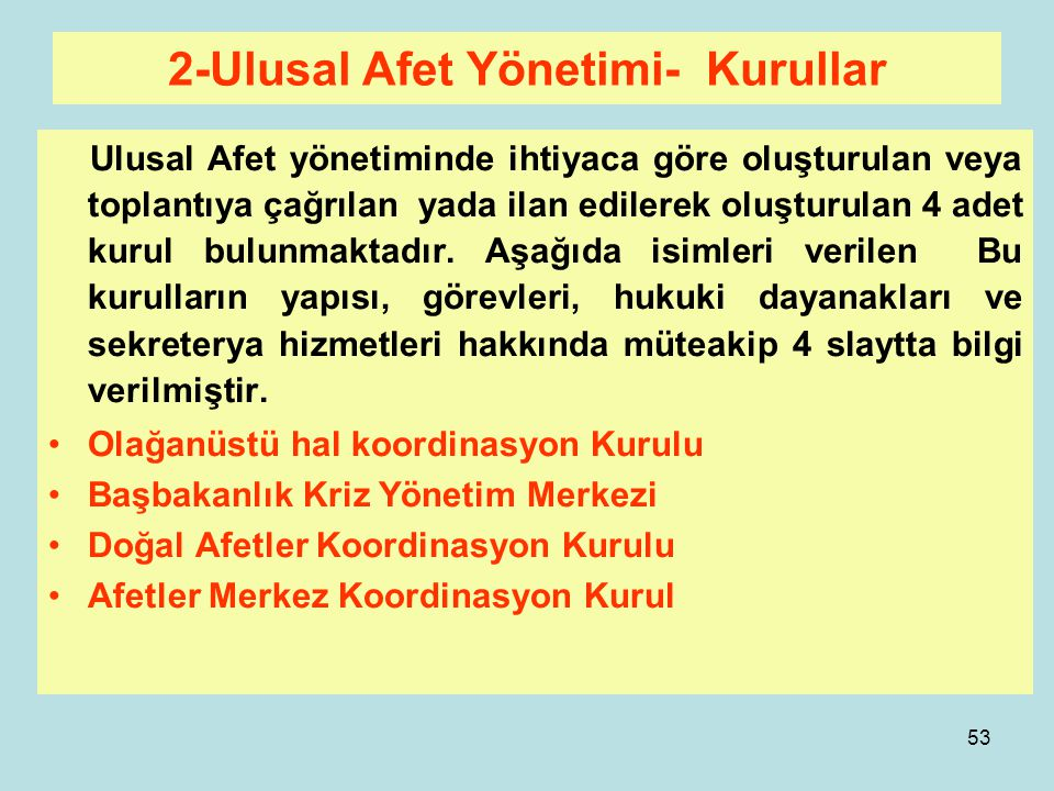 2-Ulusal Afet Yönetimi- Kurullar