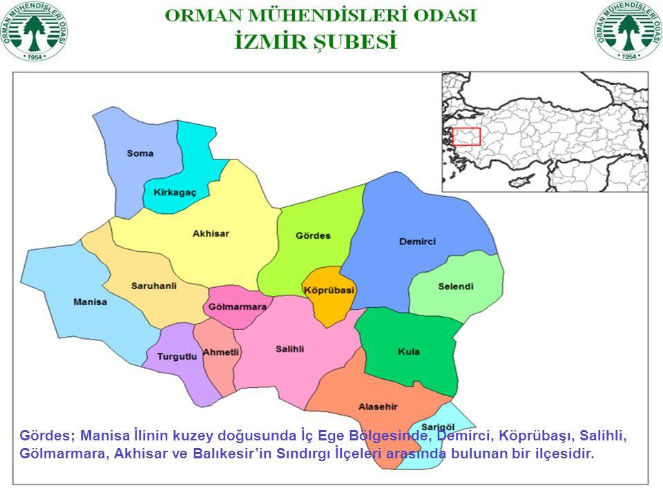 Gördes; Manisa İlinin kuzey doğusunda İç Ege Bölgesinde, Demirci, Köprübaşı, Salihli,