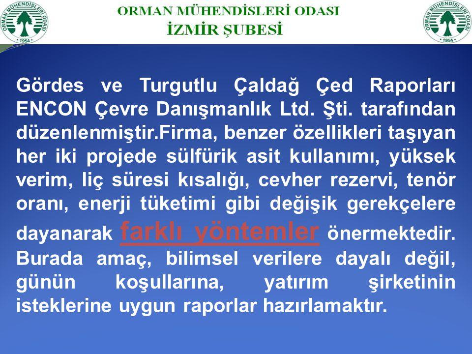 Gördes ve Turgutlu Çaldağ Çed Raporları ENCON Çevre Danışmanlık Ltd