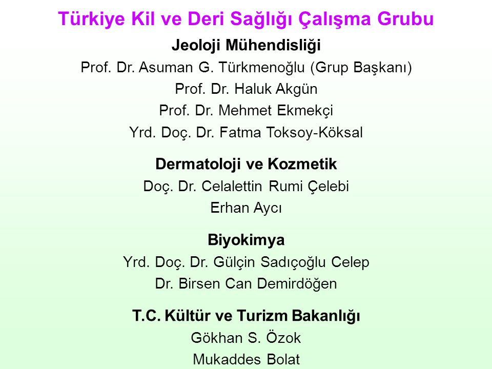 Dermatoloji ve Kozmetik T.C. Kültür ve Turizm Bakanlığı