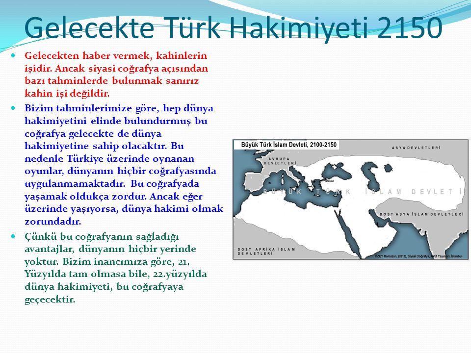 Gelecekte Türk Hakimiyeti 2150