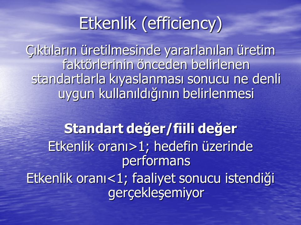 Etkenlik (efficiency)