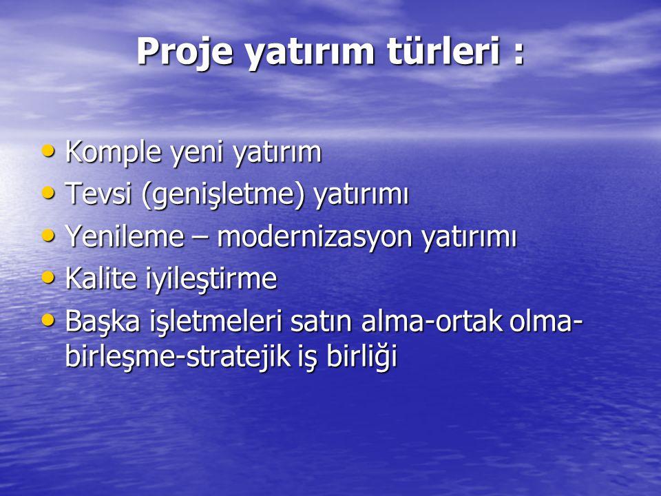 Proje yatırım türleri :