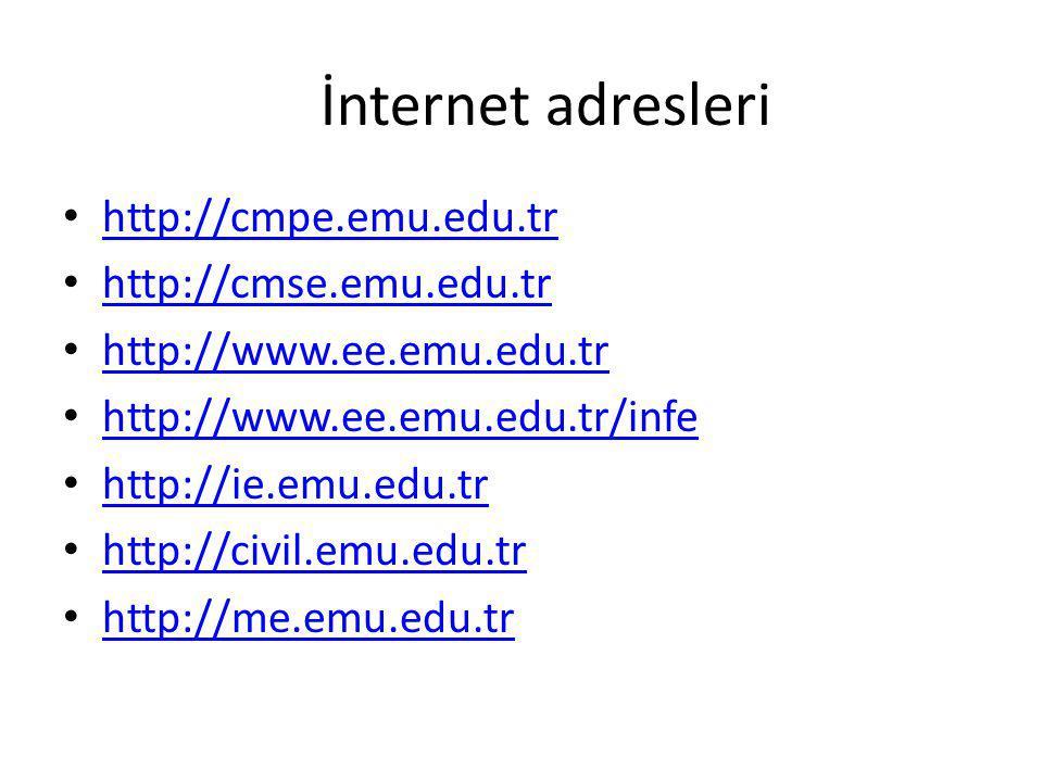 İnternet adresleri http://cmpe.emu.edu.tr http://cmse.emu.edu.tr