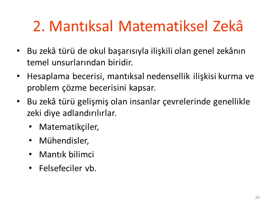 2. Mantıksal Matematiksel Zekâ