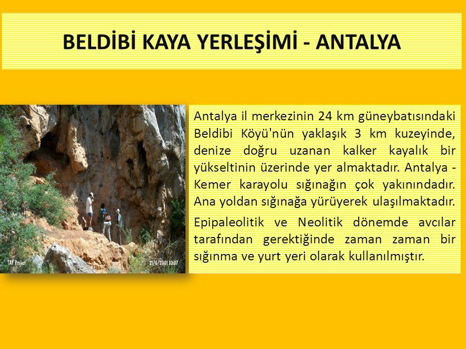 BELDİBİ KAYA YERLEŞİMİ - ANTALYA