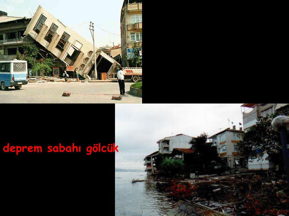 deprem sabahı gölcük