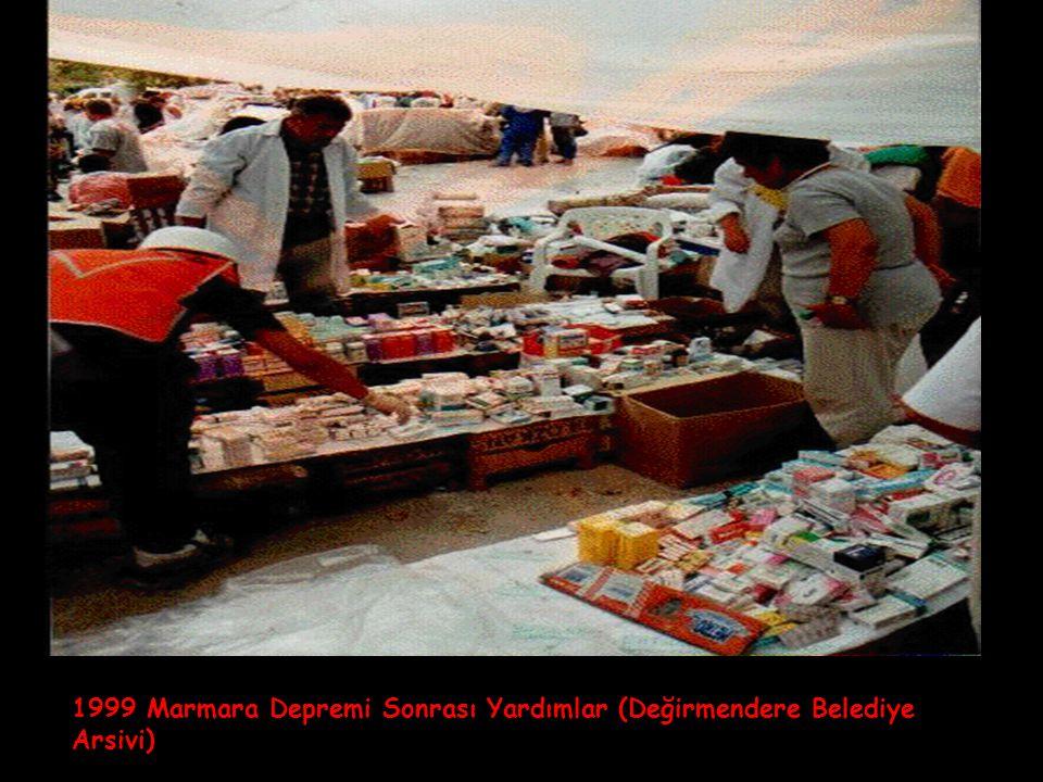 1999 Marmara Depremi Sonrası Yardımlar (Değirmendere Belediye Arsivi)