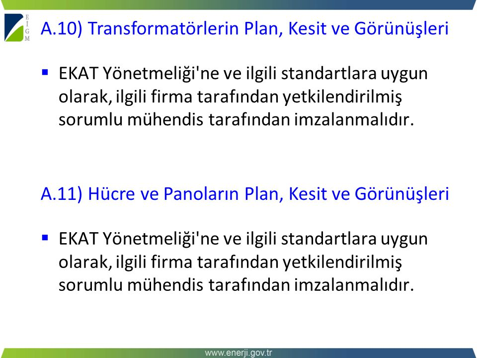 A.10) Transformatörlerin Plan, Kesit ve Görünüşleri