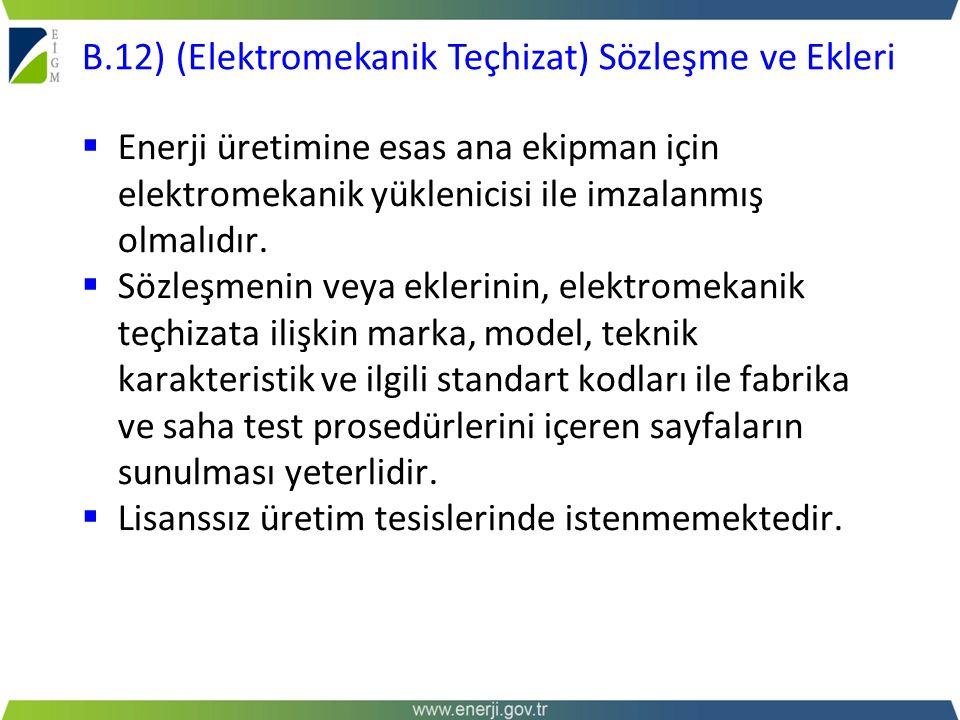B.12) (Elektromekanik Teçhizat) Sözleşme ve Ekleri
