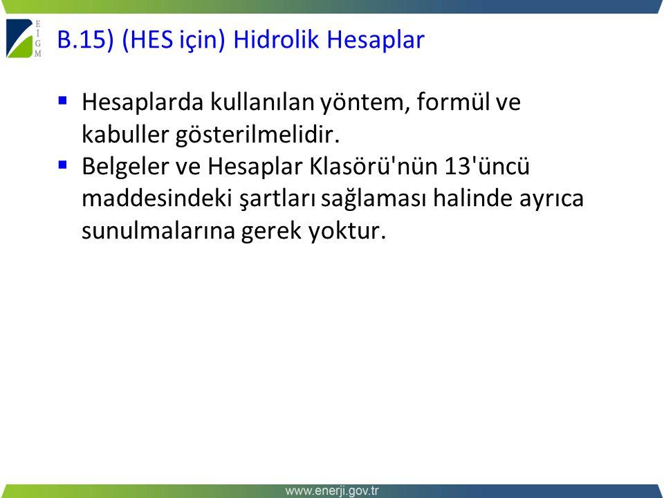 B.15) (HES için) Hidrolik Hesaplar