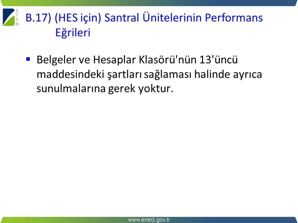 B.17) (HES için) Santral Ünitelerinin Performans Eğrileri