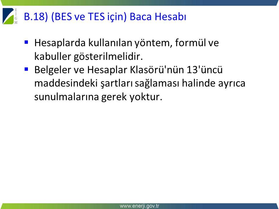 B.18) (BES ve TES için) Baca Hesabı