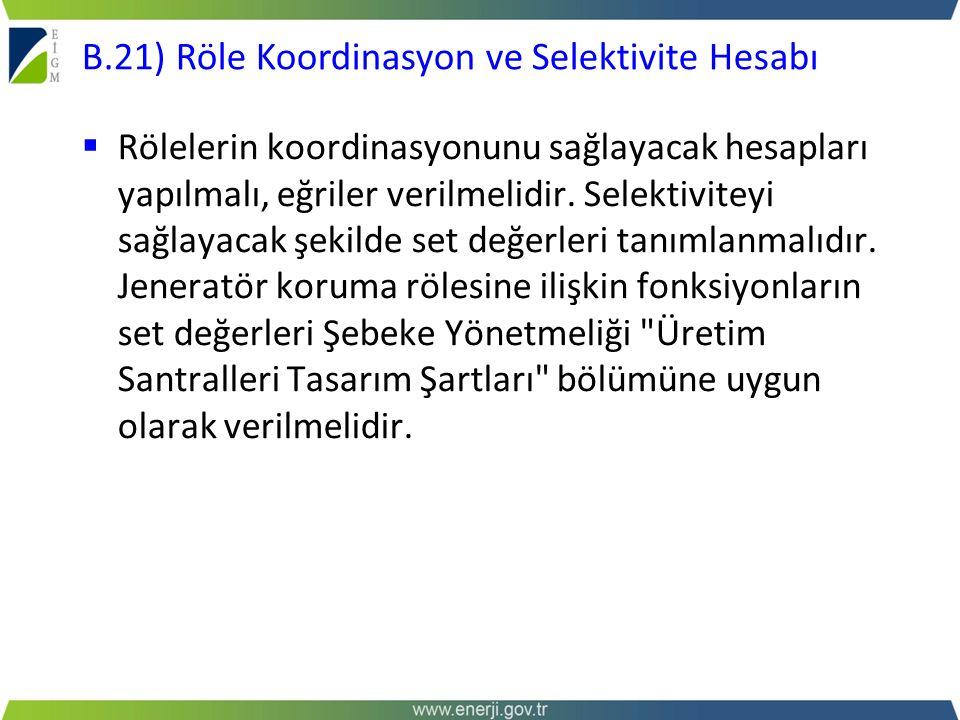 B.21) Röle Koordinasyon ve Selektivite Hesabı