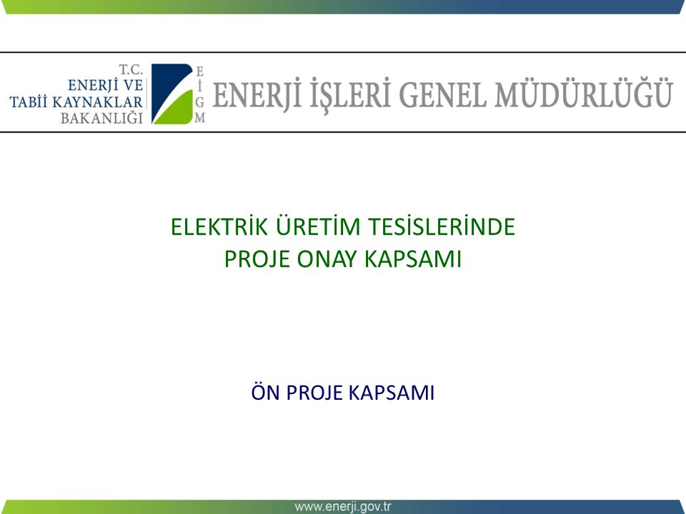 ELEKTRİK ÜRETİM TESİSLERİNDE