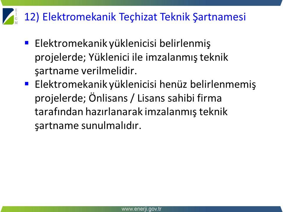 12) Elektromekanik Teçhizat Teknik Şartnamesi