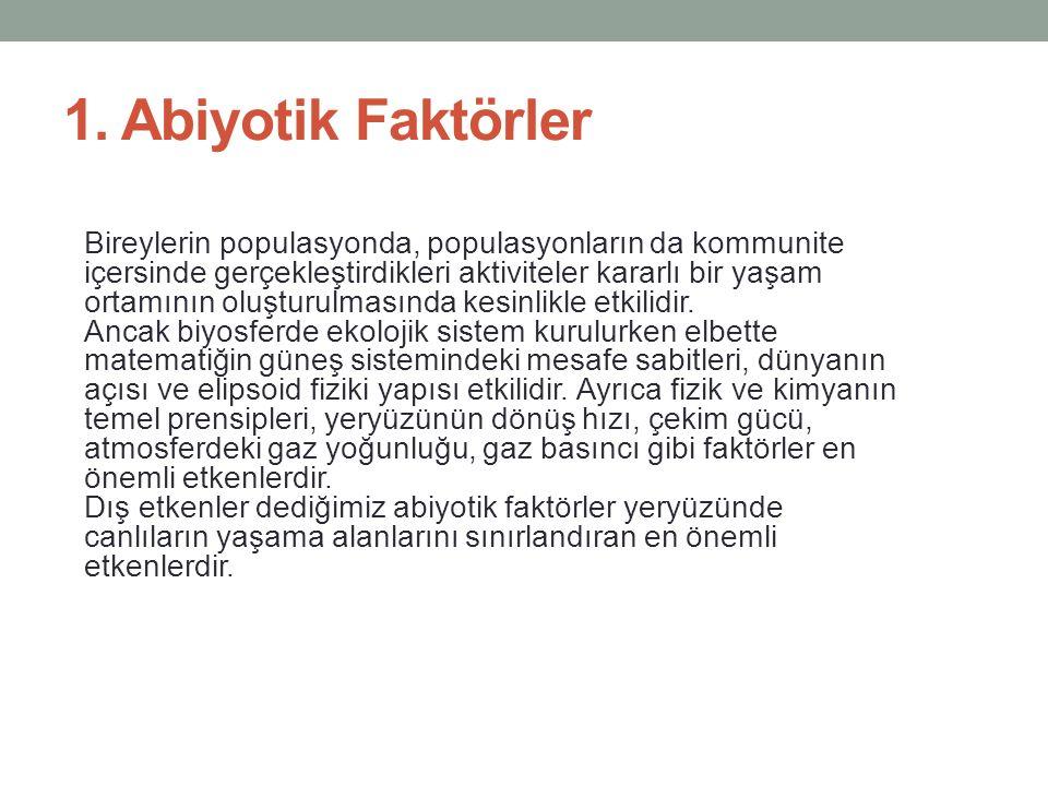 1. Abiyotik Faktörler