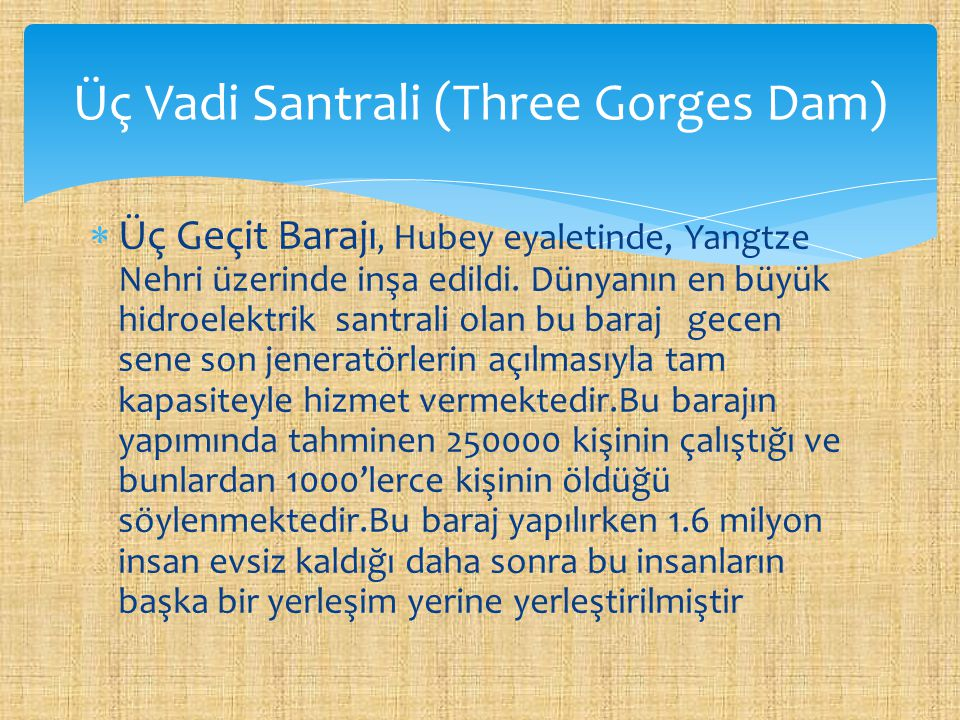 Üç Vadi Santrali (Three Gorges Dam)