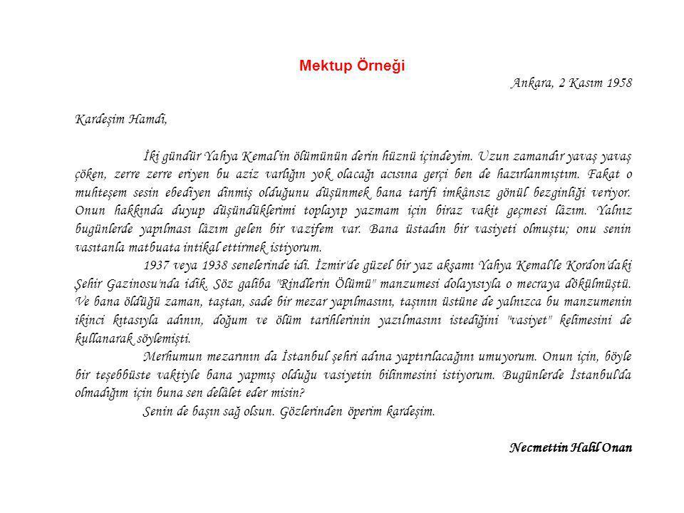 Mektup Örneği Ankara, 2 Kasım 1958. Kardeşim Hamdi,