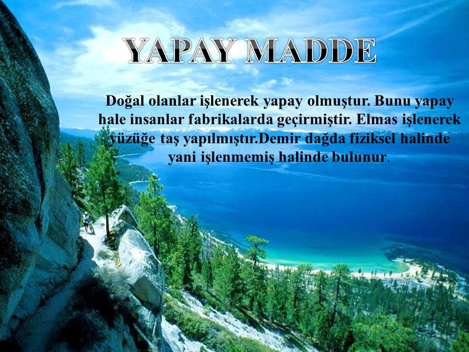 YAPAY MADDE