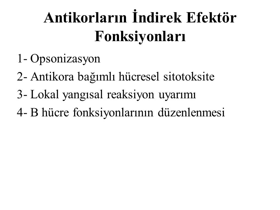 Antikorların İndirek Efektör Fonksiyonları