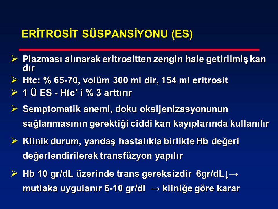 ERİTROSİT SÜSPANSİYONU (ES)