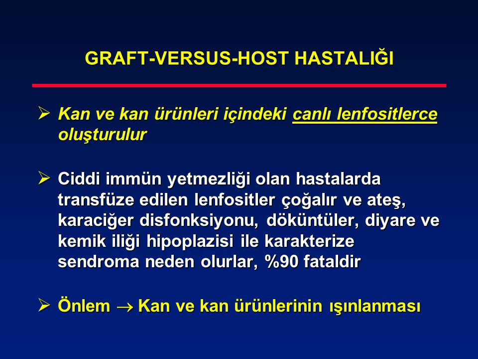 GRAFT-VERSUS-HOST HASTALIĞI