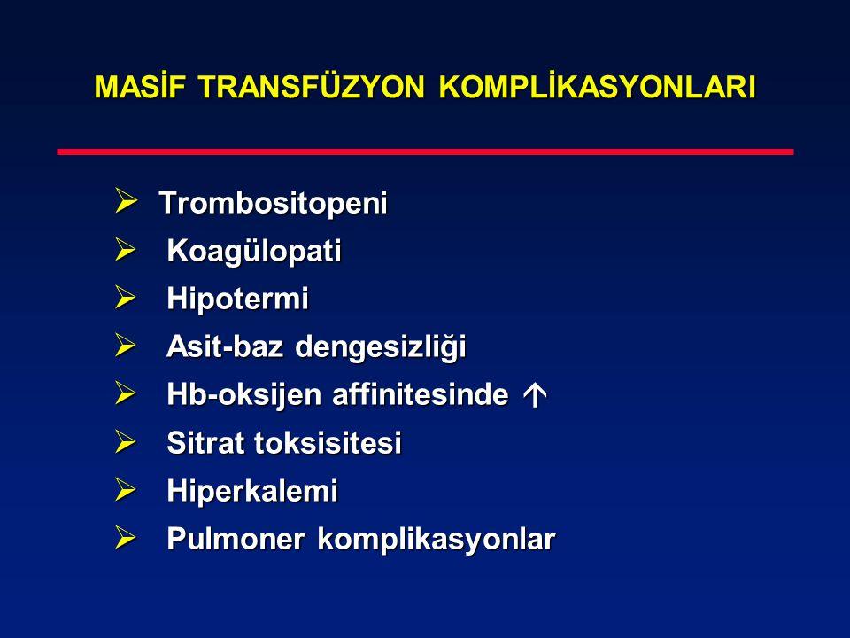 MASİF TRANSFÜZYON KOMPLİKASYONLARI