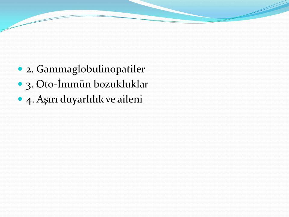 2. Gammaglobulinopatiler