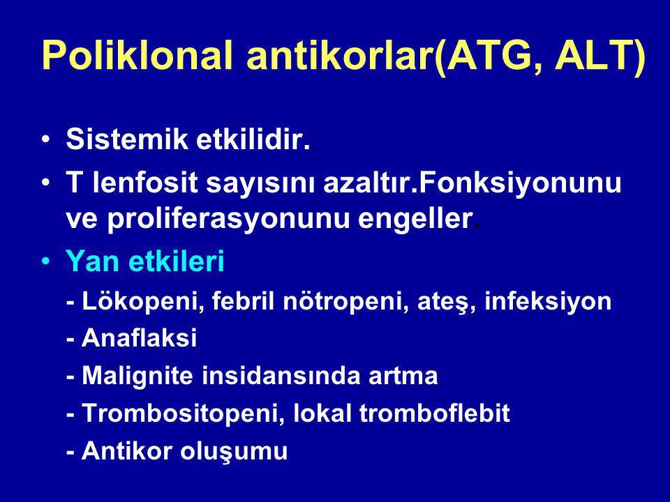 Poliklonal antikorlar(ATG, ALT)