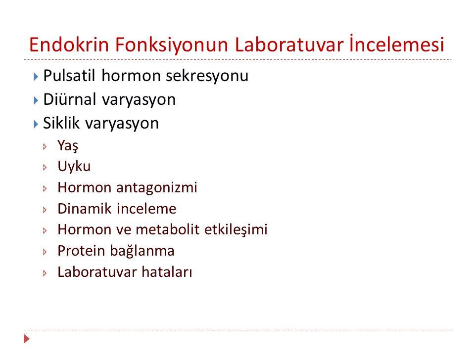 Endokrin Fonksiyonun Laboratuvar İncelemesi