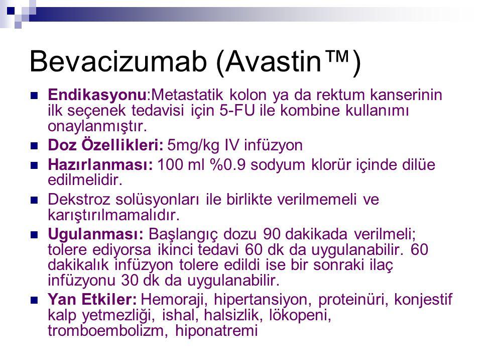 Bevacizumab (Avastin™)