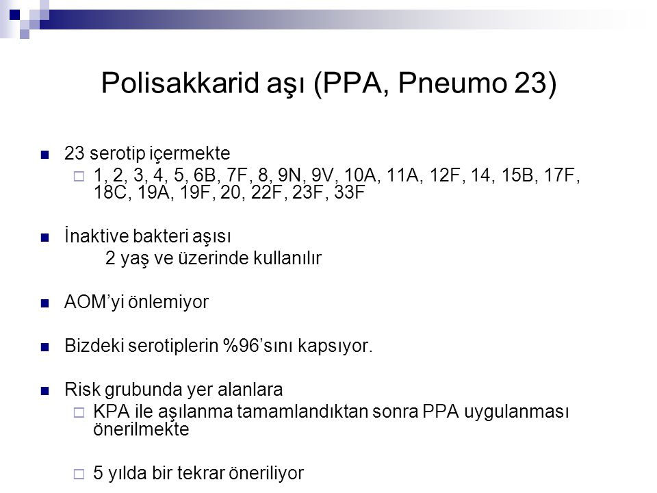 Polisakkarid aşı (PPA, Pneumo 23)