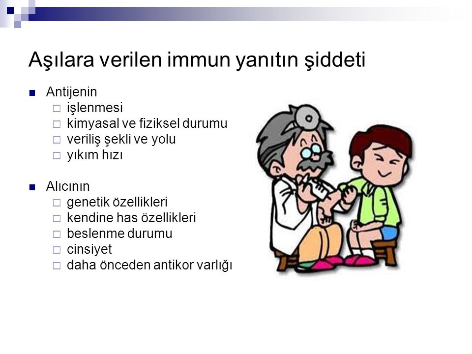 Aşılara verilen immun yanıtın şiddeti