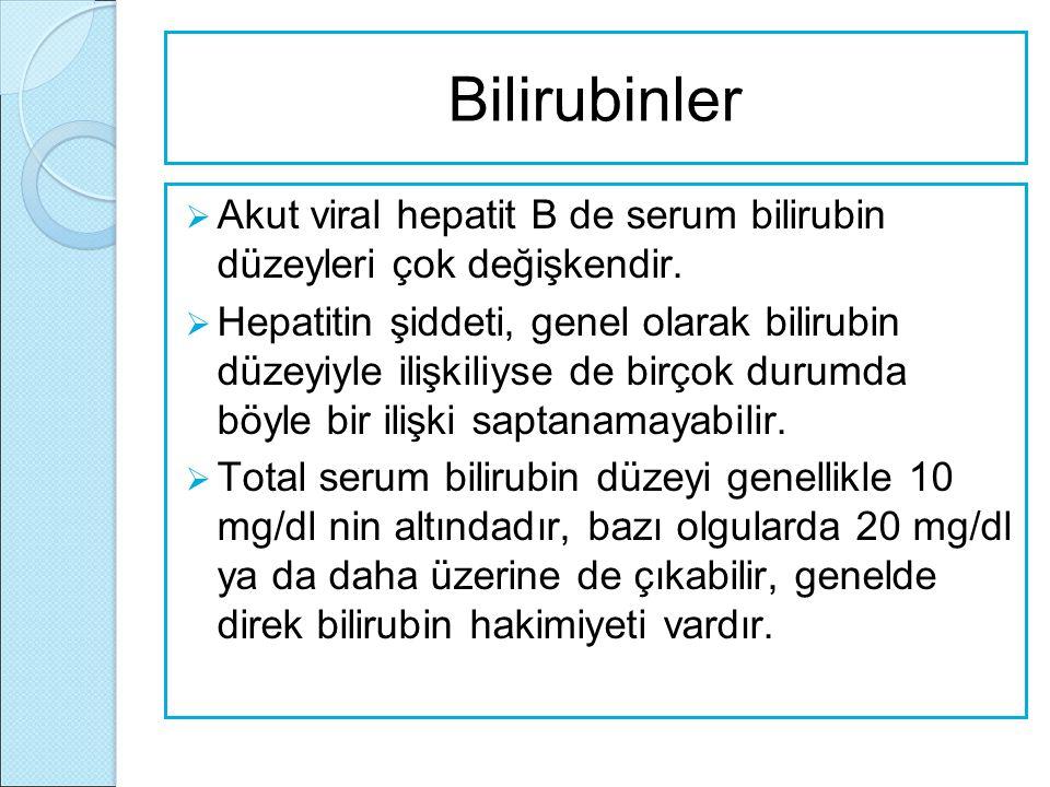 Bilirubinler Akut viral hepatit B de serum bilirubin düzeyleri çok değişkendir.