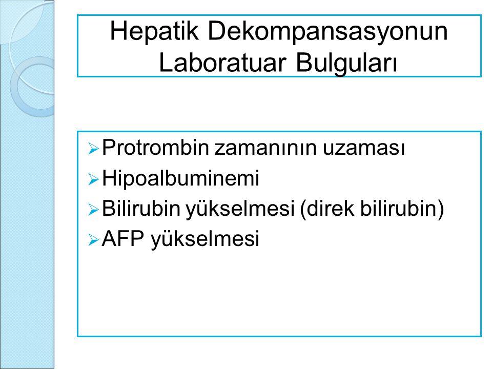 Hepatik Dekompansasyonun Laboratuar Bulguları
