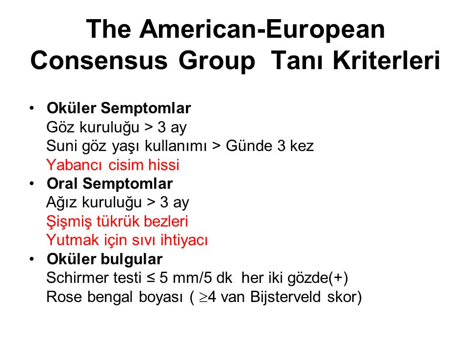 The American-European Consensus Group Tanı Kriterleri