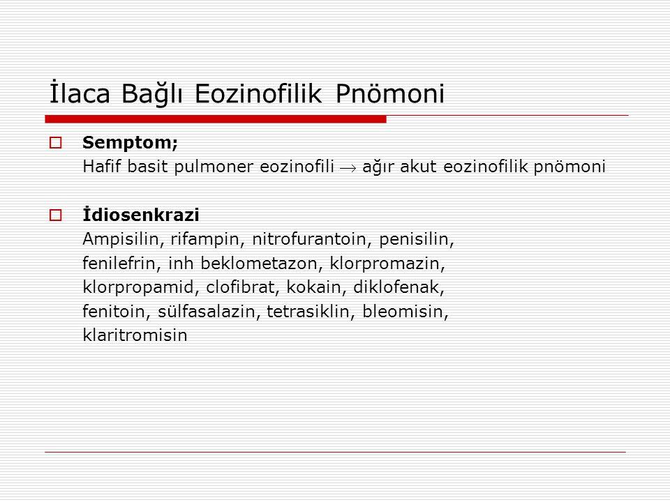 İlaca Bağlı Eozinofilik Pnömoni