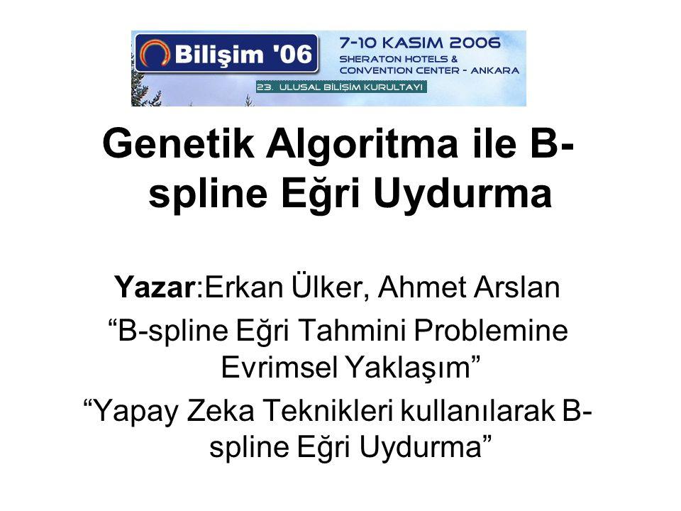 Genetik Algoritma ile B-spline Eğri Uydurma