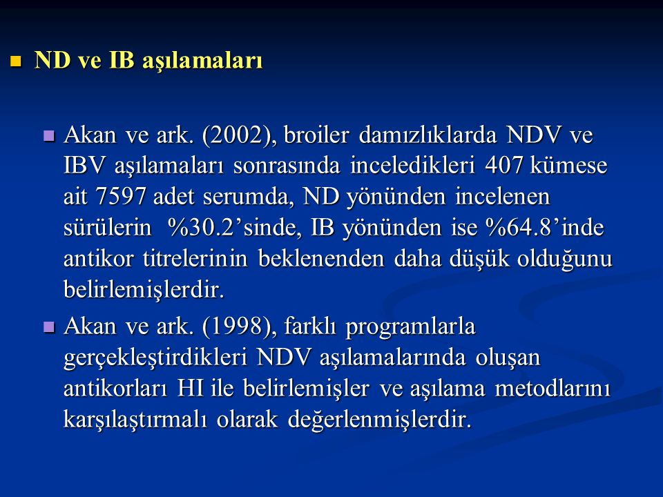 ND ve IB aşılamaları