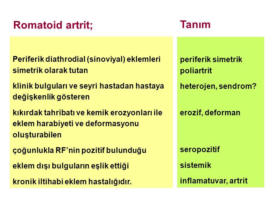 Tanım Romatoid artrit;