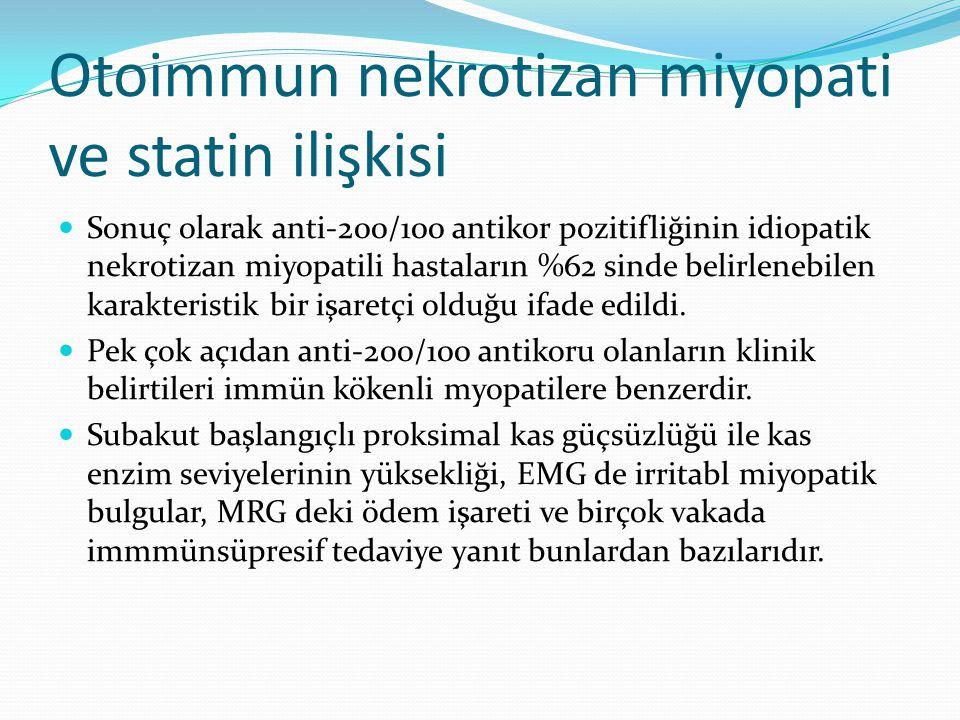 Otoimmun nekrotizan miyopati ve statin ilişkisi