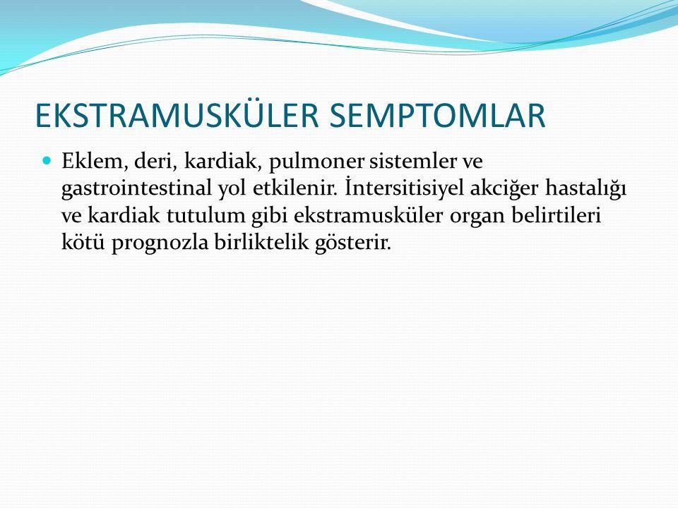 EKSTRAMUSKÜLER SEMPTOMLAR