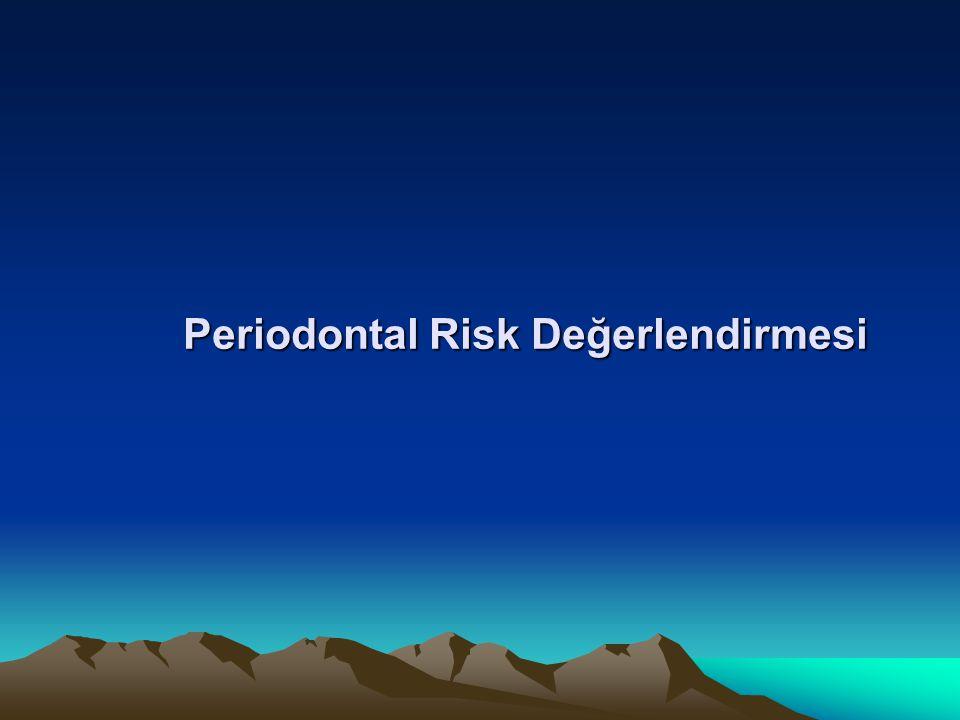 Periodontal Risk Değerlendirmesi