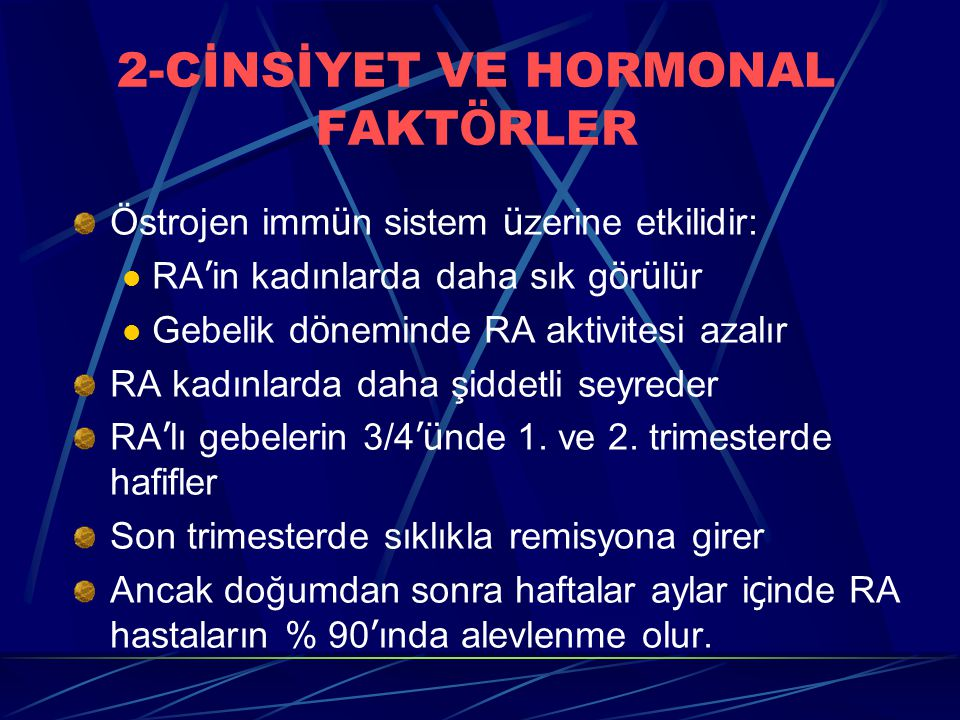 2-CİNSİYET VE HORMONAL FAKTÖRLER