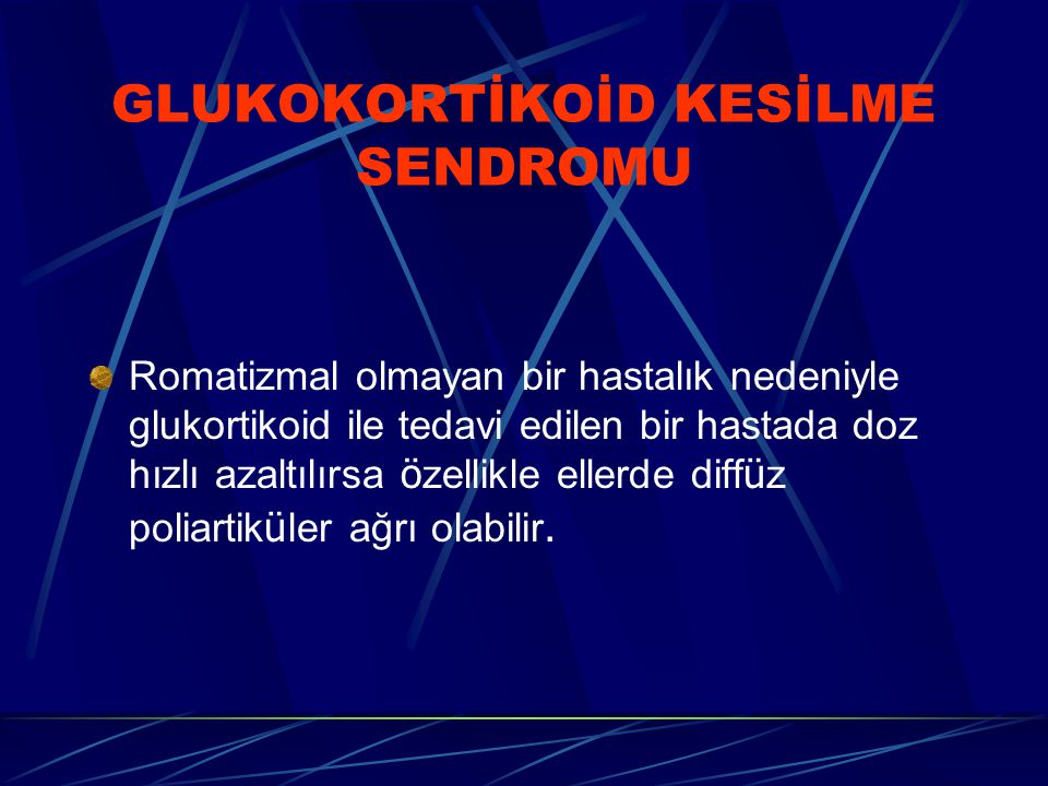GLUKOKORTİKOİD KESİLME SENDROMU